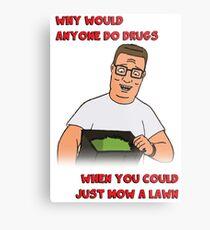 Lámina metálica Hank toma las drogas