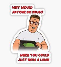 Hank's Take on Drugs Sticker