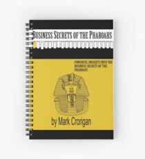 Business Secrets of the Pharoahs Spiral Notebook