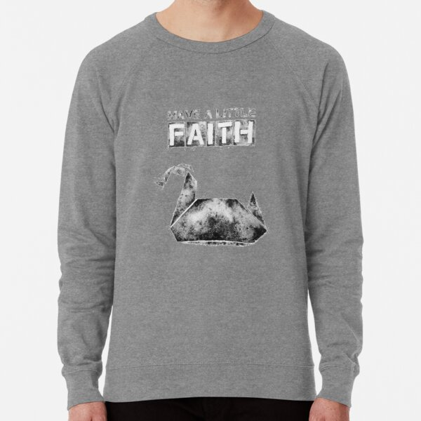 Prison Break - Have a little Faith Lightweight Sweatshirt