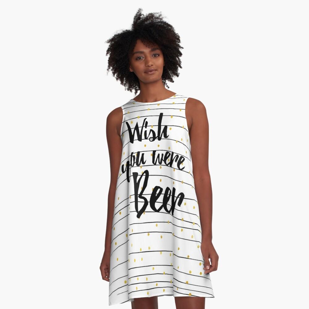 Wish you were Beer A-Linien Kleid Vorne