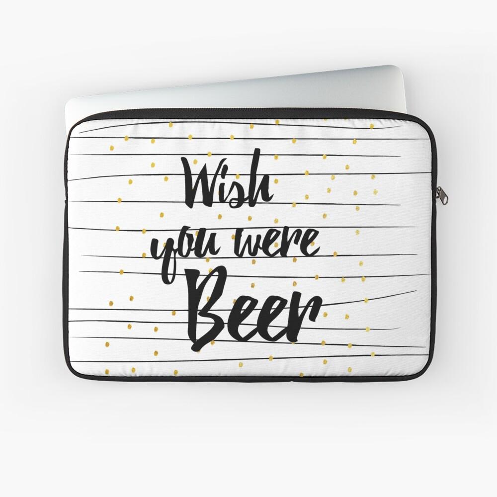 Wish you were Beer Laptoptasche Vorne