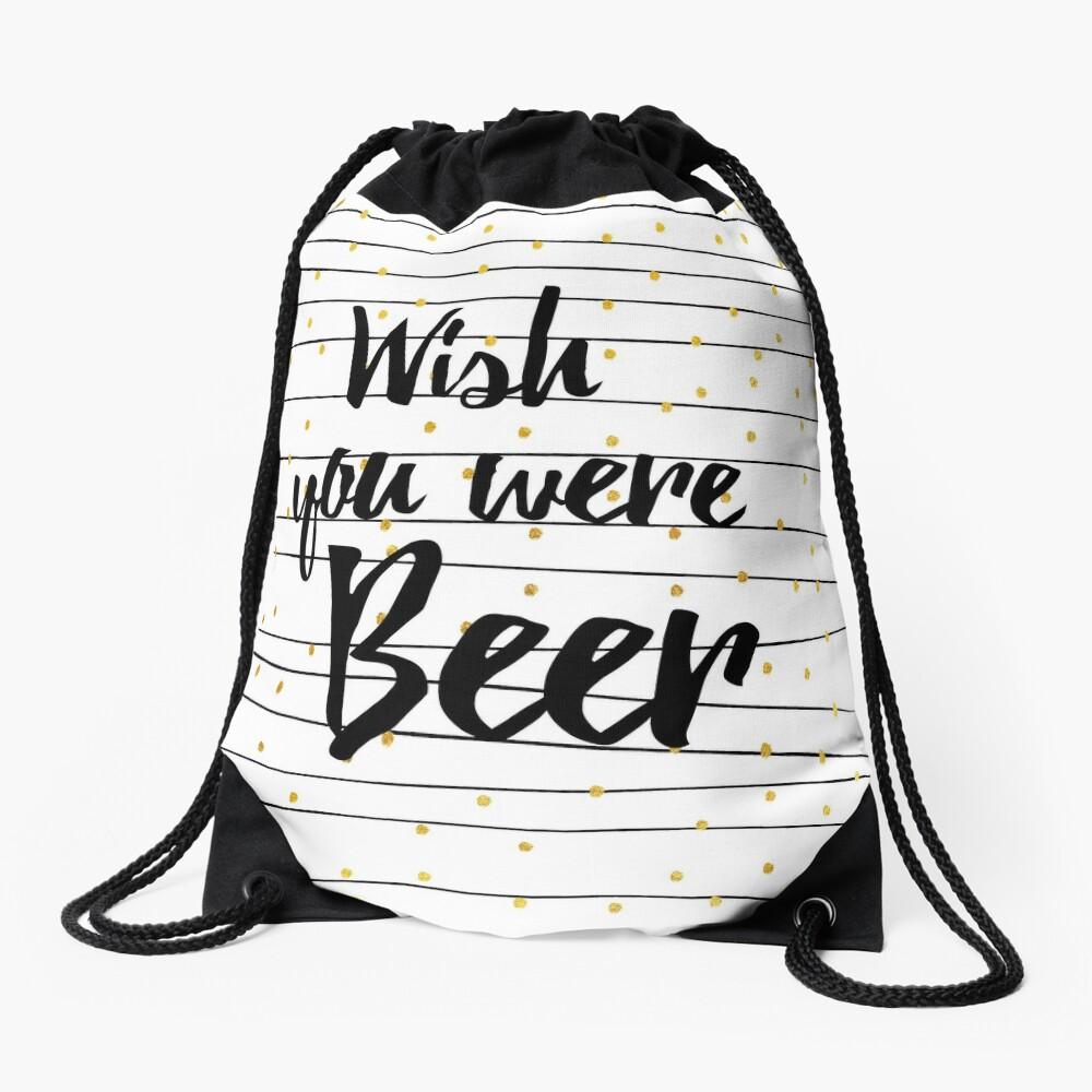 Wish you were Beer Rucksackbeutel Vorne