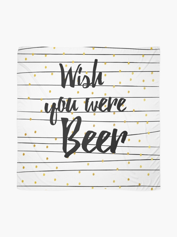 Alternative Ansicht von Wish you were Beer Tuch