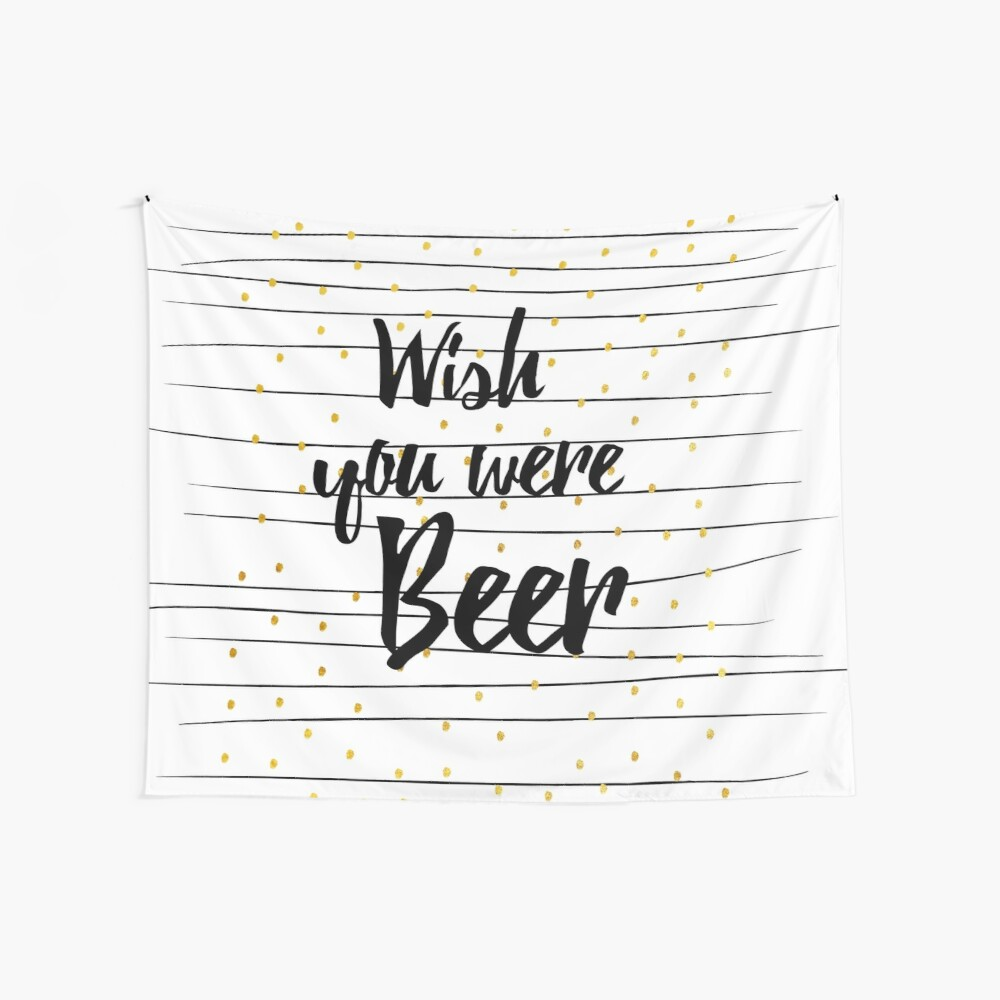 Wish you were Beer Wandbehang