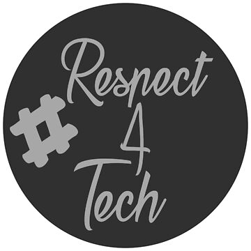 #Respect4Tech by MagentArtRivers