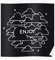 Clouds illustration - Enjoy! Poster
