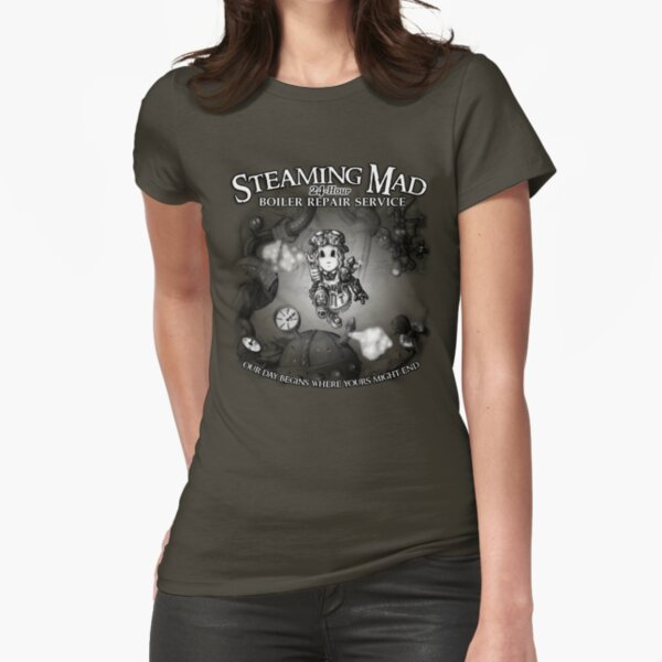 Steaming Mad Boiler Repair Fitted T-Shirt