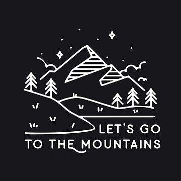 Let's go to the mountains by librebird