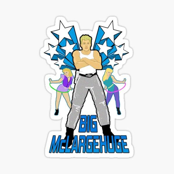 Big McLargeHuge Sticker