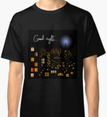 Good night Classic T-Shirt