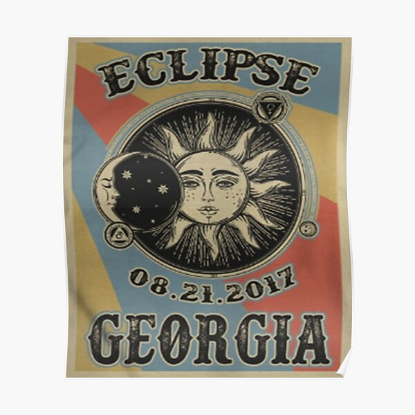 VINTAGE GEORGIA SOLAR ECLIPSE 2017 SHIRT Poster