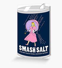 Smash Salt Greeting Card