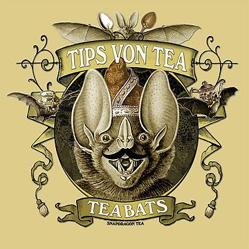 The Tea Bats featuring Tips Von Tea by InsectsAngels