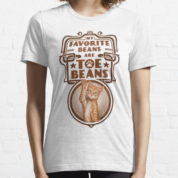 My Favorite Beans Are Toe Beans (Cat) Essential T-Shirt