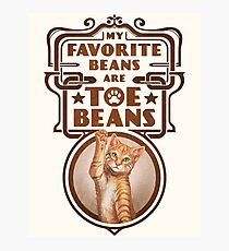 My Favorite Beans Are Toe Beans (Cat) Photographic Print