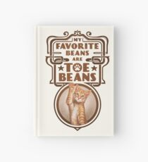 My Favorite Beans Are Toe Beans (Cat) Hardcover Journal