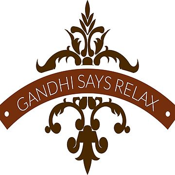 Gandhi Says Relax Tee by gerand