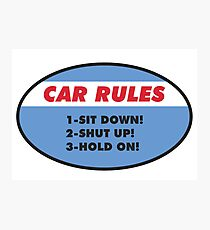 Funny Car Rules Sticker Photographic Print