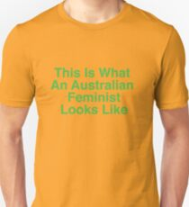 This Is What An Australian Feminist Looks Like (Classic Green & Gold) Unisex T-Shirt