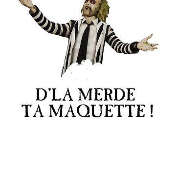 D'la merde ta maquette ! by BastyCie