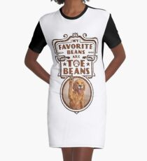 My Favorite Beans Are Toe Beans (Dog) Graphic T-Shirt Dress