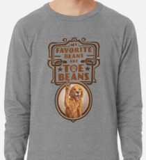My Favorite Beans Are Toe Beans (Dog) Lightweight Sweatshirt