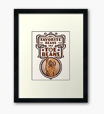 My Favorite Beans Are Toe Beans (Dog) Framed Print