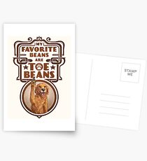 My Favorite Beans Are Toe Beans (Dog) Postcards