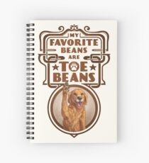 My Favorite Beans Are Toe Beans (Dog) Spiral Notebook