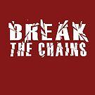 Break the Chains by Lauren King