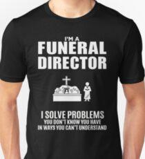 FUNERAL DIRECTOR Unisex T Shirt