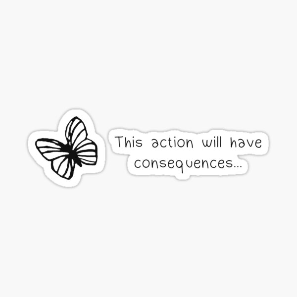 Life is strange - This action will have consequences Sticker