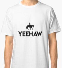COWBOY YEEHAW TSHIRT Classic T-Shirt