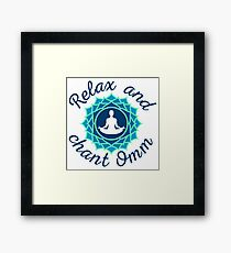 """Azure Mandala and """"Relax and Chant Omm"""" sign Framed Print"""