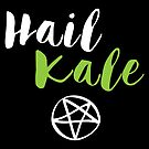 Hail Kale by fixtape