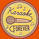 Karaoke Forever by fixtape
