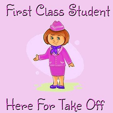 First Class Student! by ehollins1985