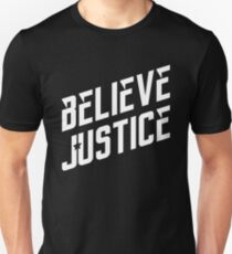 Believe Justice T-Shirt