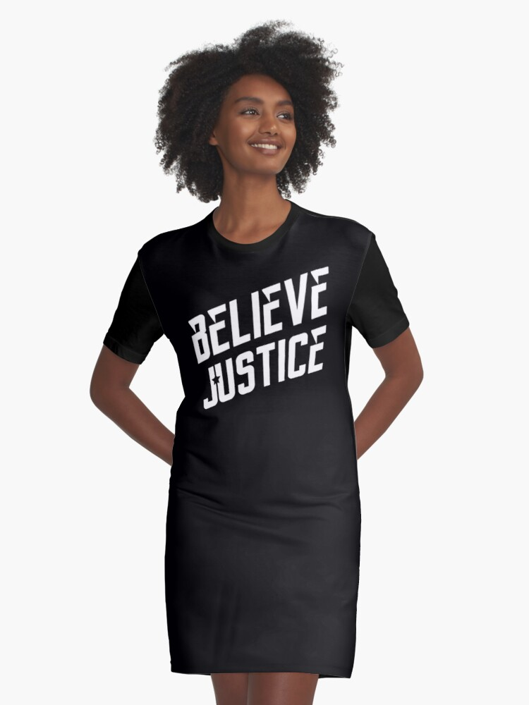 Believe Justice Graphic T-Shirt Dress Front