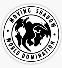 Moving Shadow World Domination  Sticker