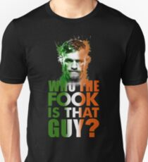 who the fook is that guy? T-Shirt