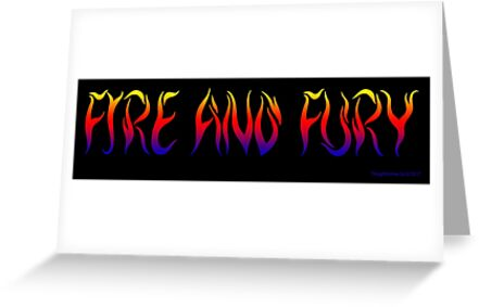 Fire and Fury by EyeMagined