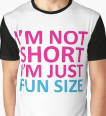 Fun Size - Funny Quote Graphic T-Shirt