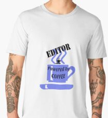 Editor - powered by coffee Men's Premium T-Shirt