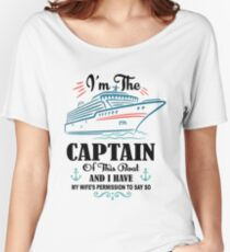 I'm The Captain Of This Boat Shirt, Pirate Shirt, Boat Shirt Women's Relaxed Fit T-Shirt