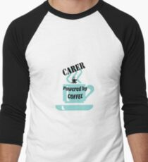 Carer - powered by coffee T-Shirt