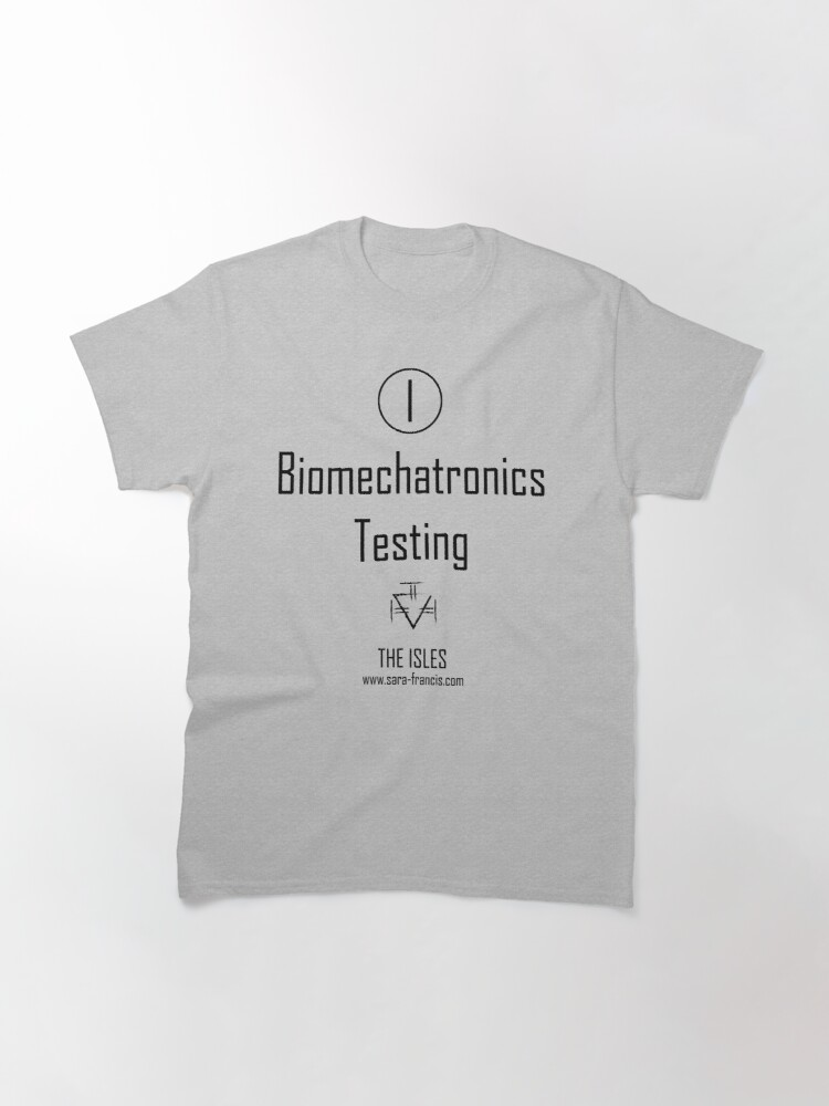 Alternate view of Biomechatronics Testing - Shirt Classic T-Shirt