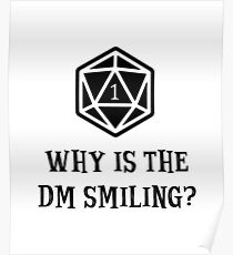 Why Is The DM Smiling? Dungeons & Dragons Poster