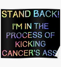 Kicking Cancers ass Poster
